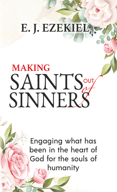 Making Saints out of sinners