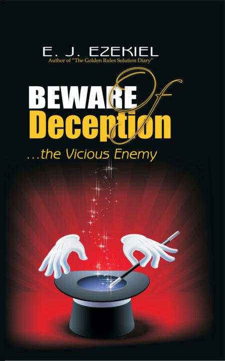 Beware of Deception